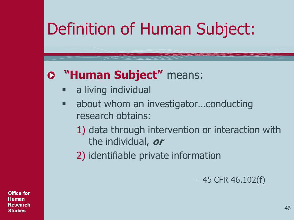 Definition of Human Subject: