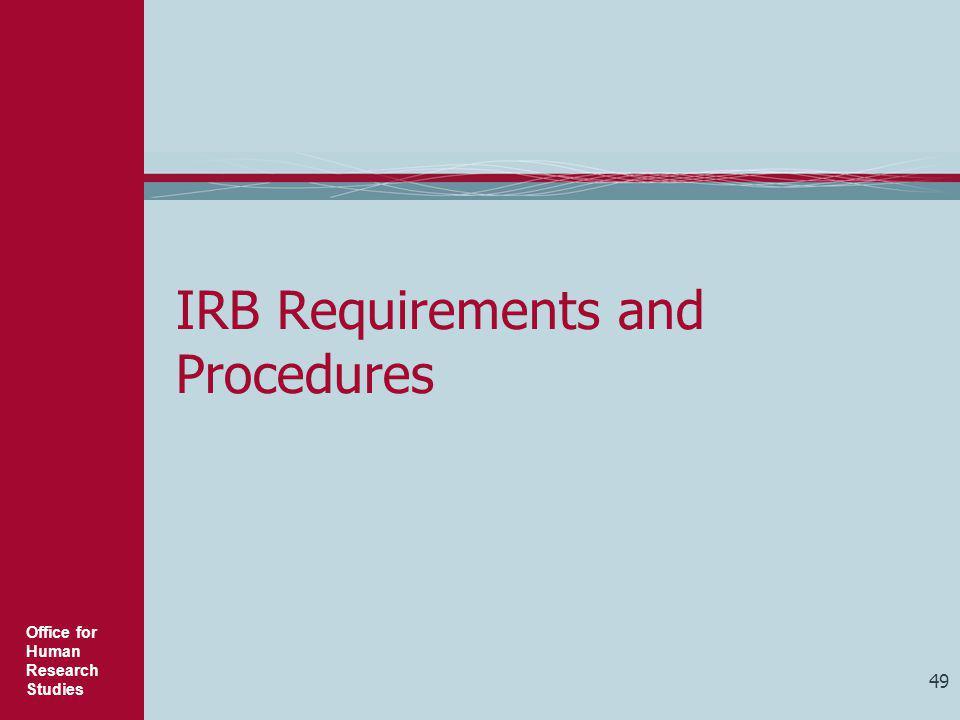 IRB Requirements and Procedures