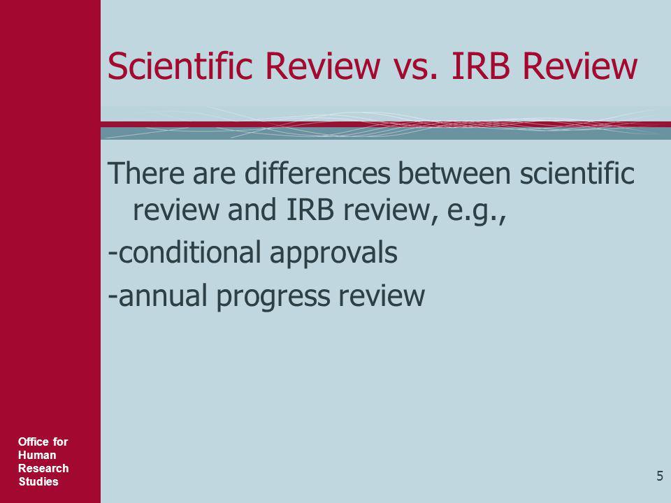 Scientific Review vs. IRB Review