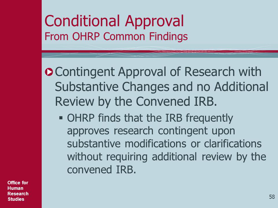 Conditional Approval From OHRP Common Findings