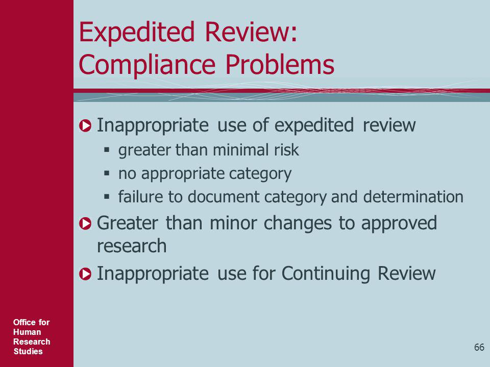 Expedited Review: Compliance Problems