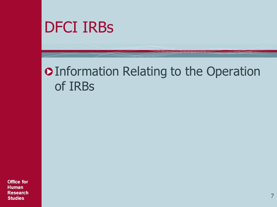 DFCI IRBs Information Relating to the Operation of IRBs