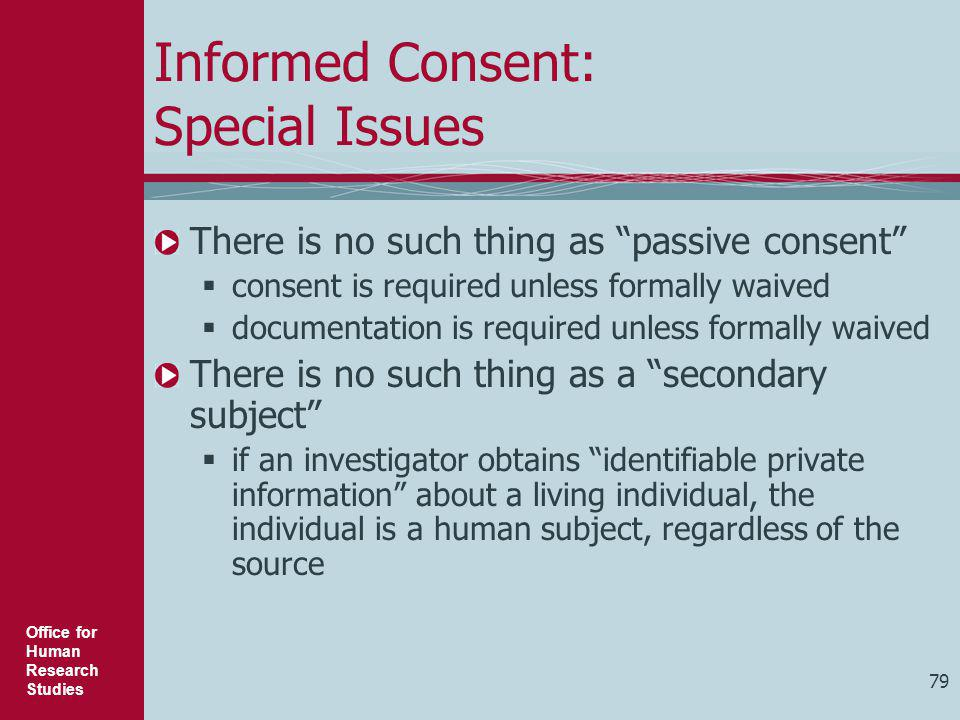 Informed Consent: Special Issues