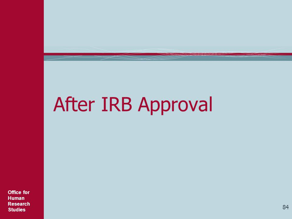 After IRB Approval