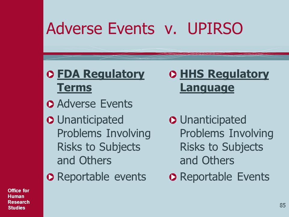 Adverse Events v. UPIRSO