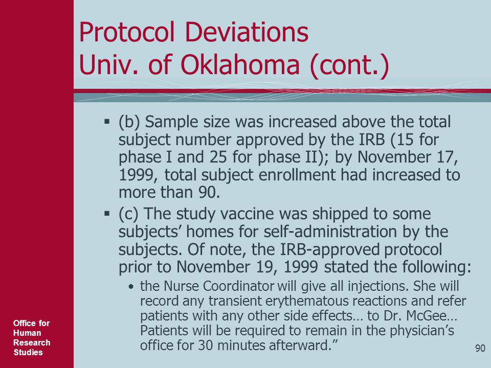 Protocol Deviations Univ. of Oklahoma (cont.)