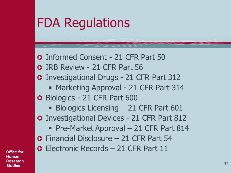FDA Regulations Informed Consent - 21 CFR Part 50