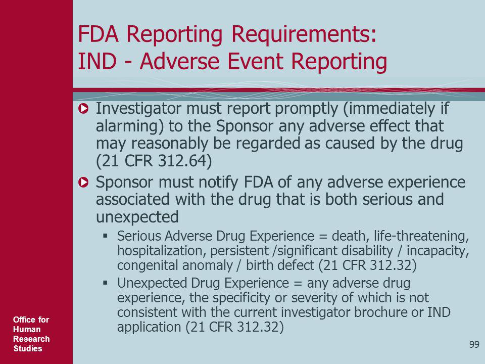 FDA Reporting Requirements: IND - Adverse Event Reporting