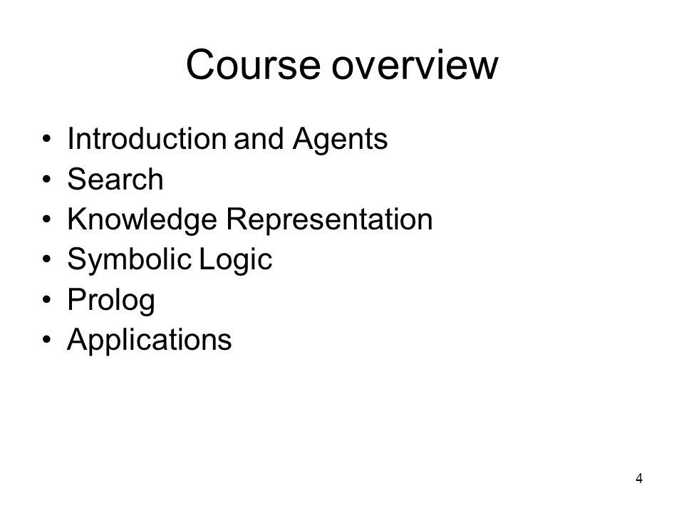 Course overview Introduction and Agents Search