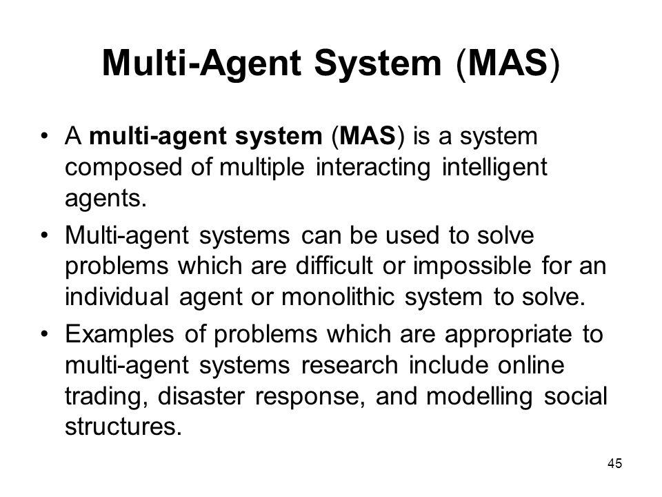 Multi-Agent System (MAS)