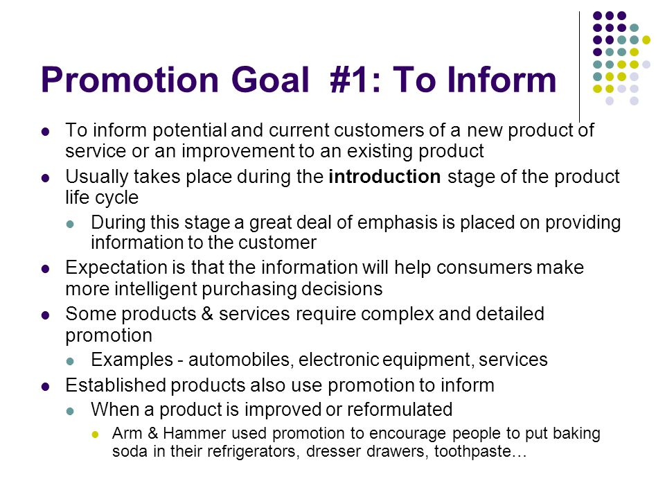 Promotion Goal #1: To Inform