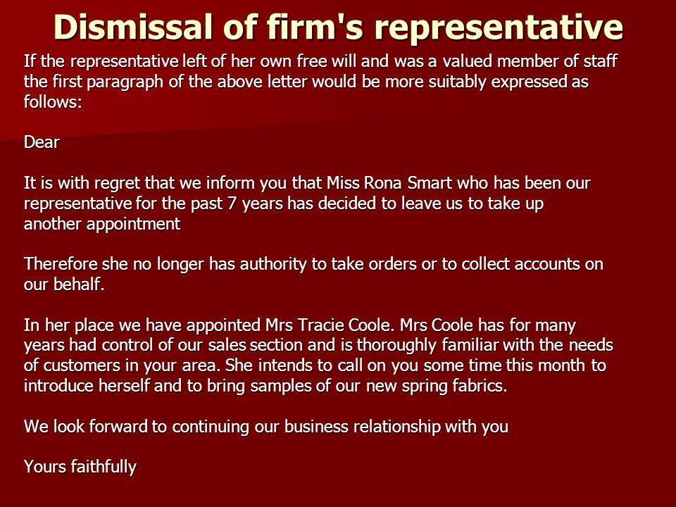 Dismissal of firm s representative