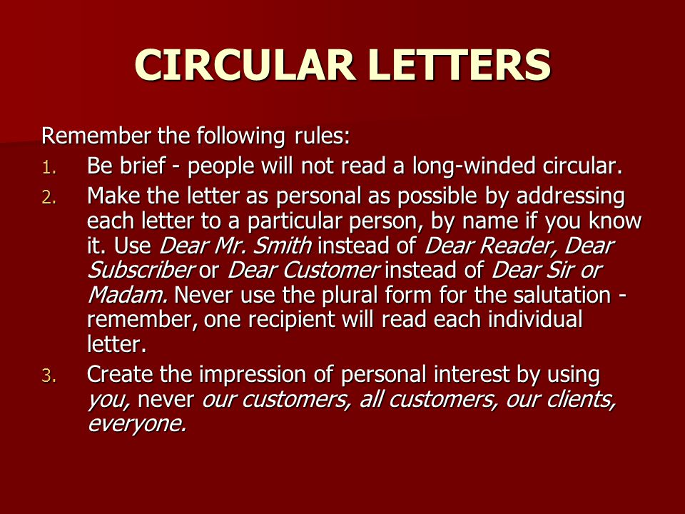 CIRCULAR LETTERS Remember the following rules: