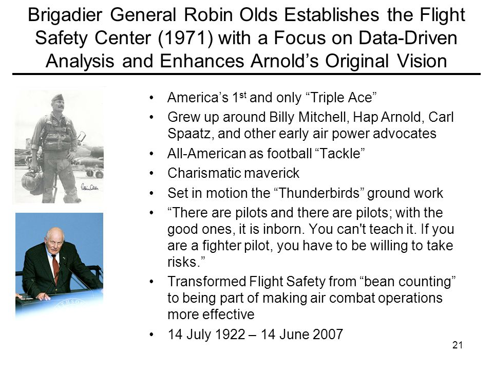 Brigadier General Robin Olds Establishes the Flight Safety Center (1971) with a Focus on Data-Driven Analysis and Enhances Arnold's Original Vision