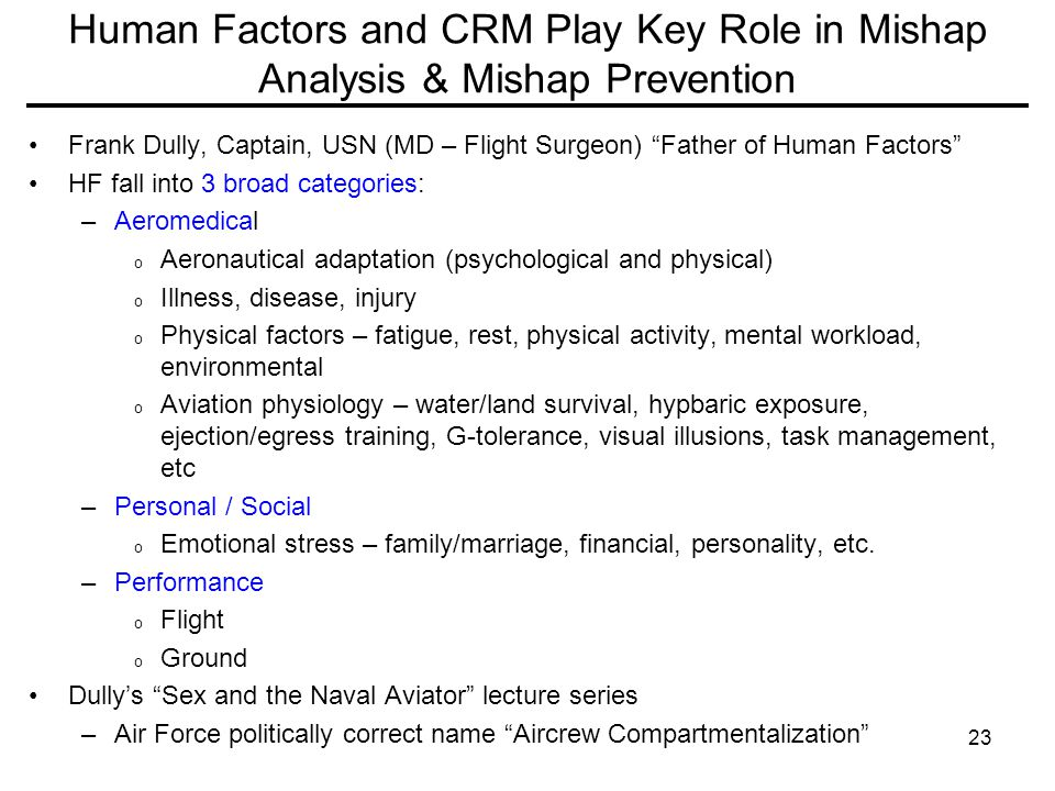 Human Factors and CRM Play Key Role in Mishap Analysis & Mishap Prevention