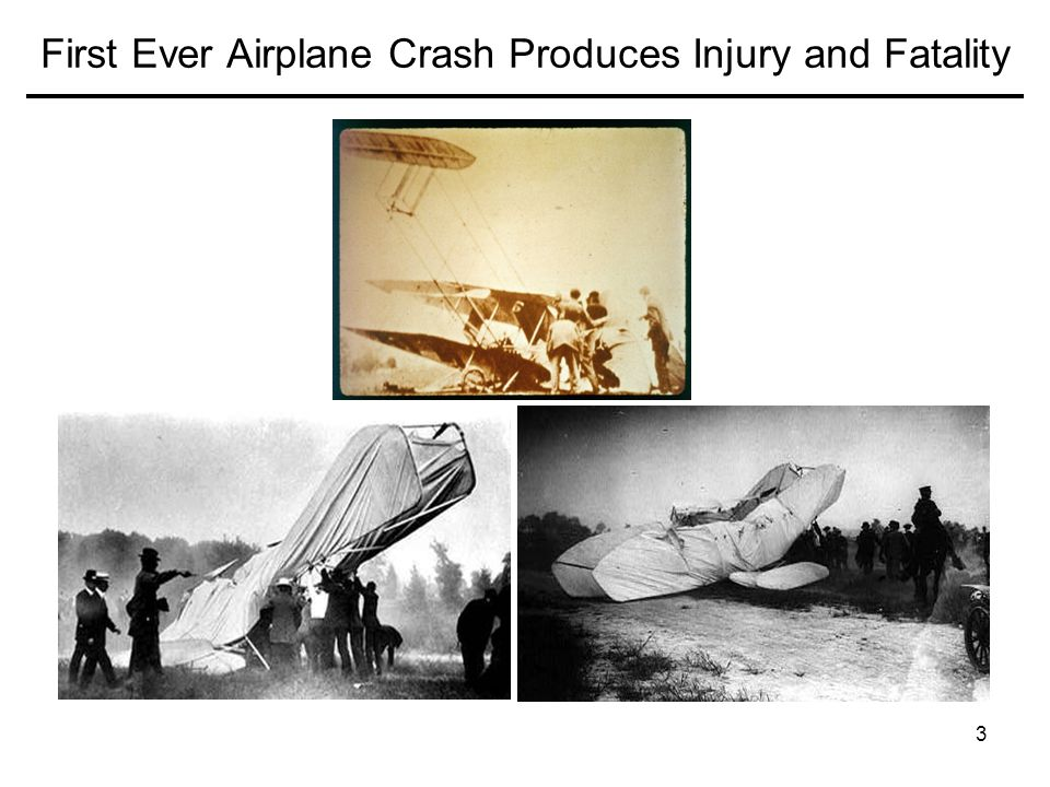 First Ever Airplane Crash Produces Injury and Fatality