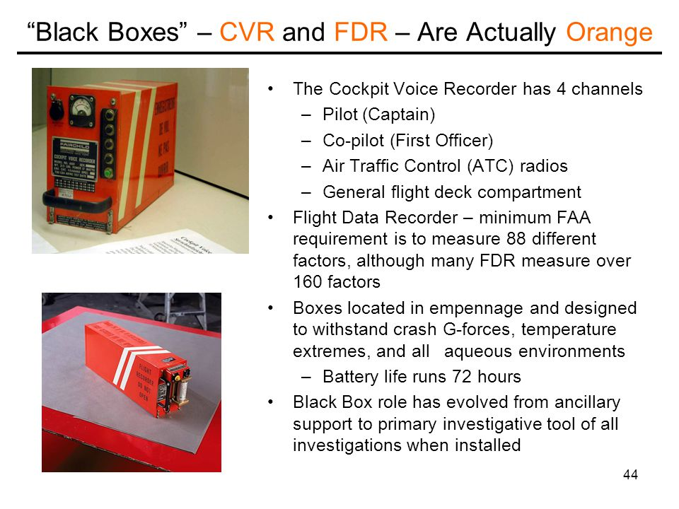 Black Boxes – CVR and FDR – Are Actually Orange