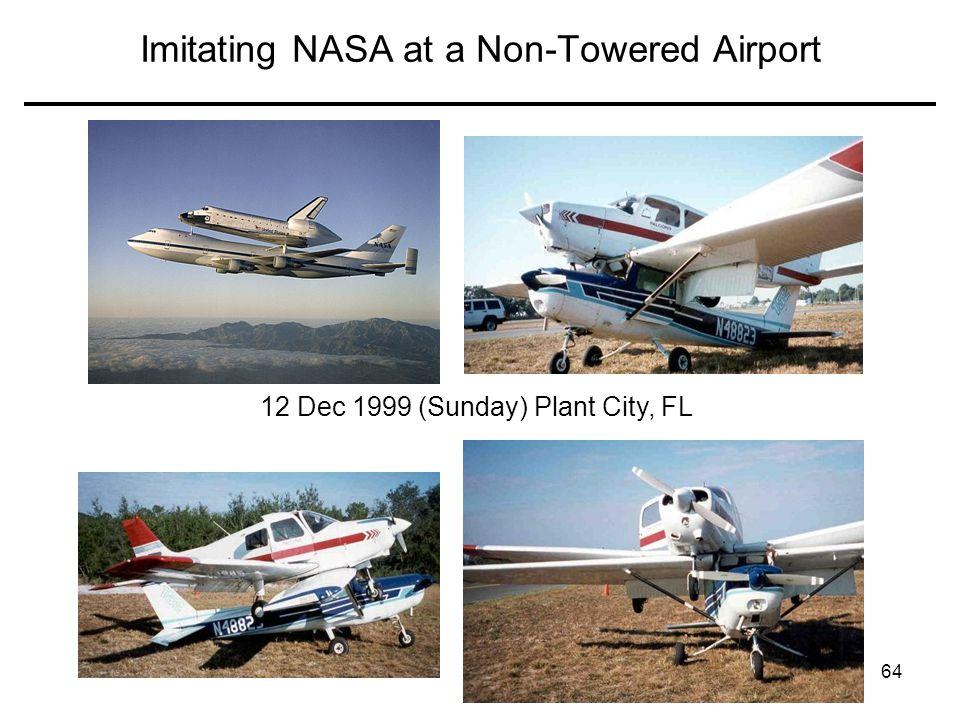 Imitating NASA at a Non-Towered Airport