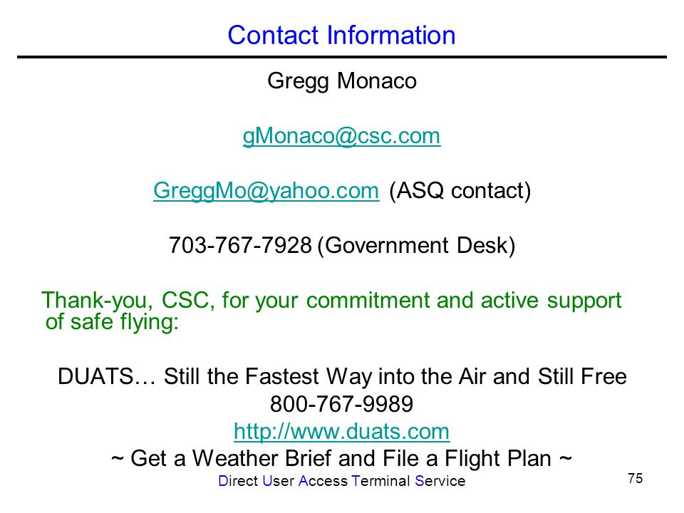 Contact Information Gregg Monaco. gMonaco@csc.com. GreggMo@yahoo.com (ASQ contact) 703-767-7928 (Government Desk)