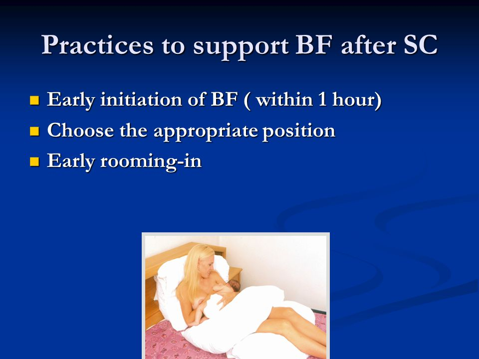 Practices to support BF after SC