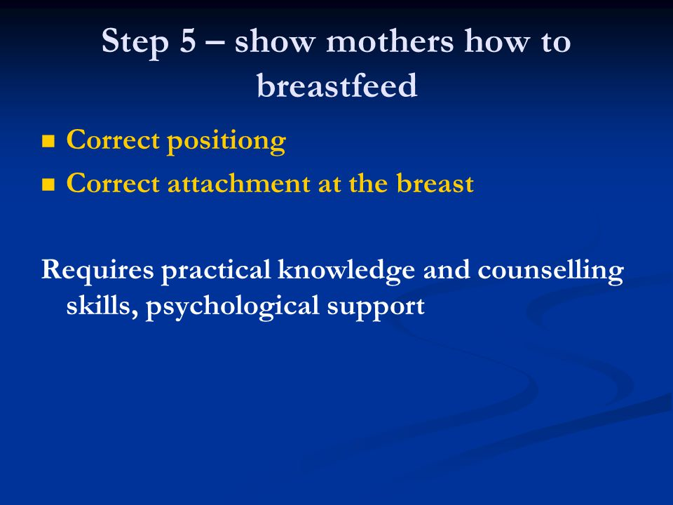 Step 5 – show mothers how to breastfeed