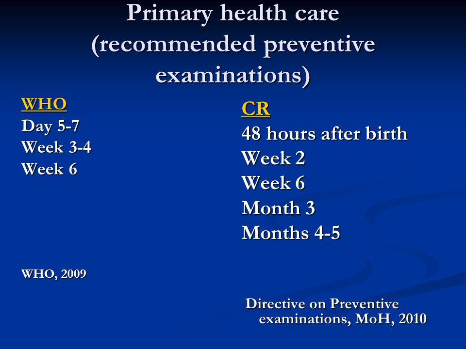 Primary health care (recommended preventive examinations)