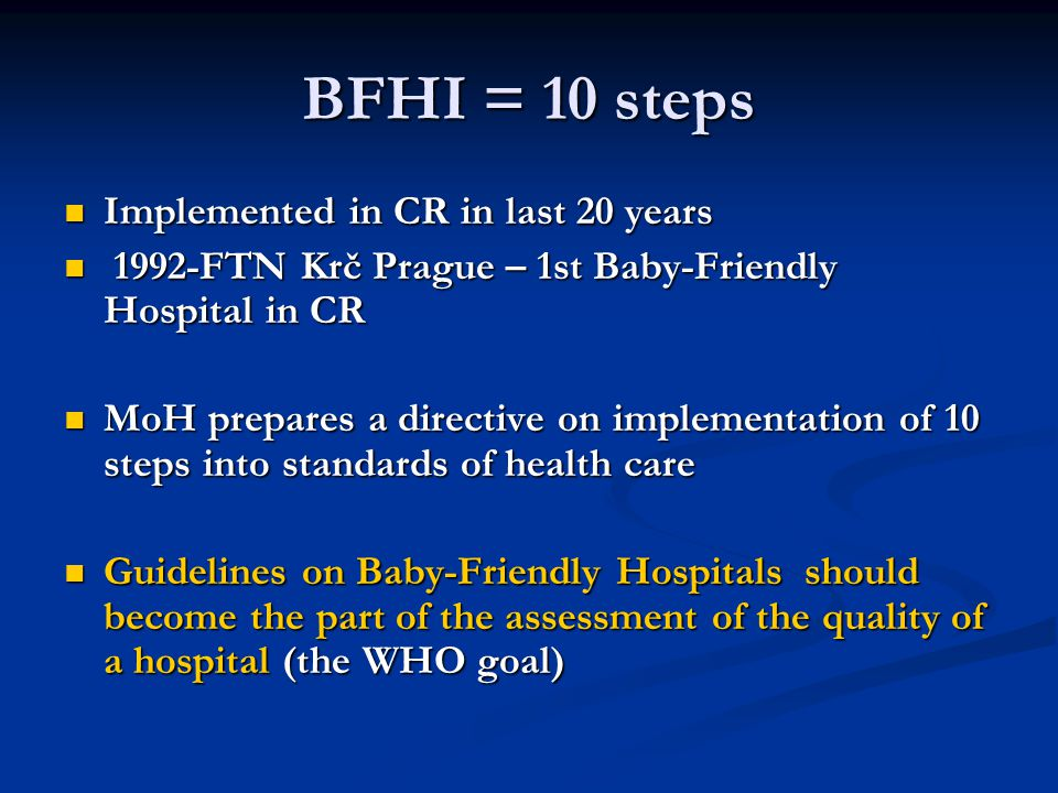 BFHI = 10 steps Implemented in CR in last 20 years