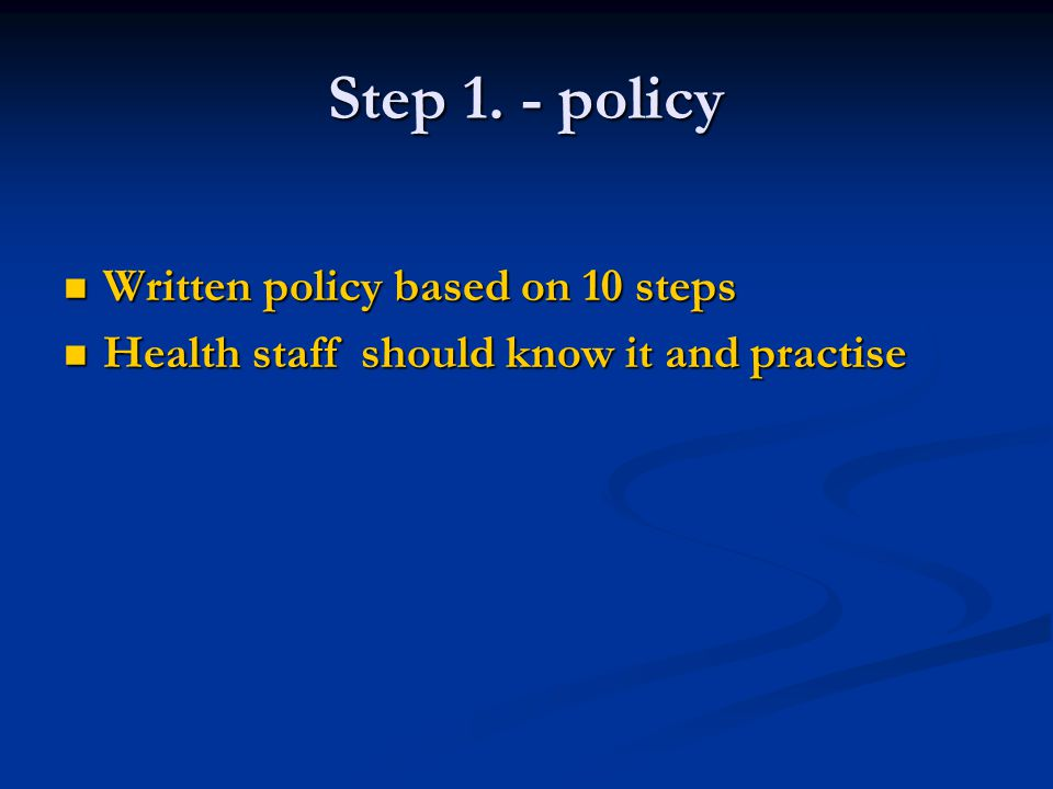 Step 1. - policy Written policy based on 10 steps