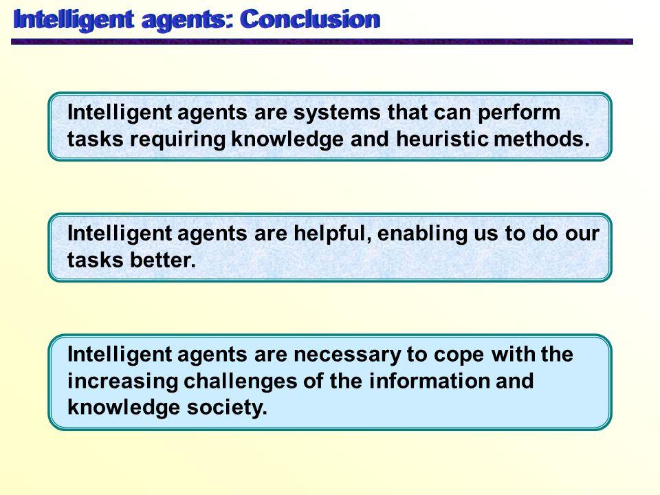 Intelligent agents: Conclusion