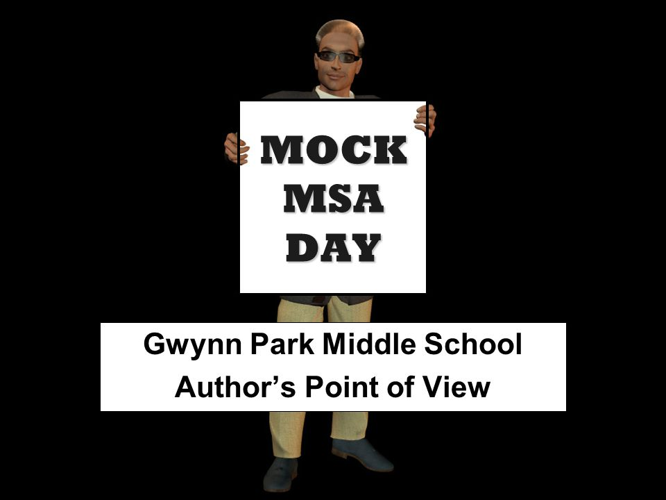 Gwynn Park Middle School Author's Point of View