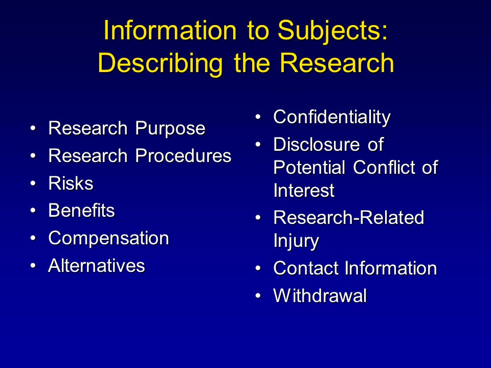 Information to Subjects: Describing the Research