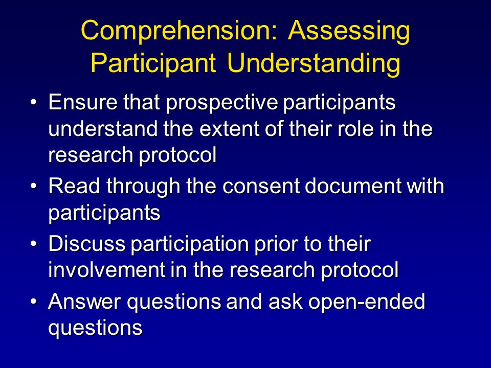 Comprehension: Assessing Participant Understanding