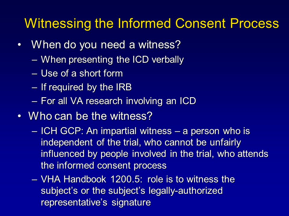 Witnessing the Informed Consent Process