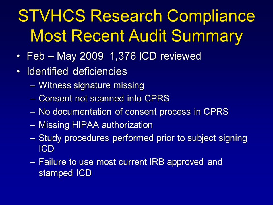 STVHCS Research Compliance Most Recent Audit Summary