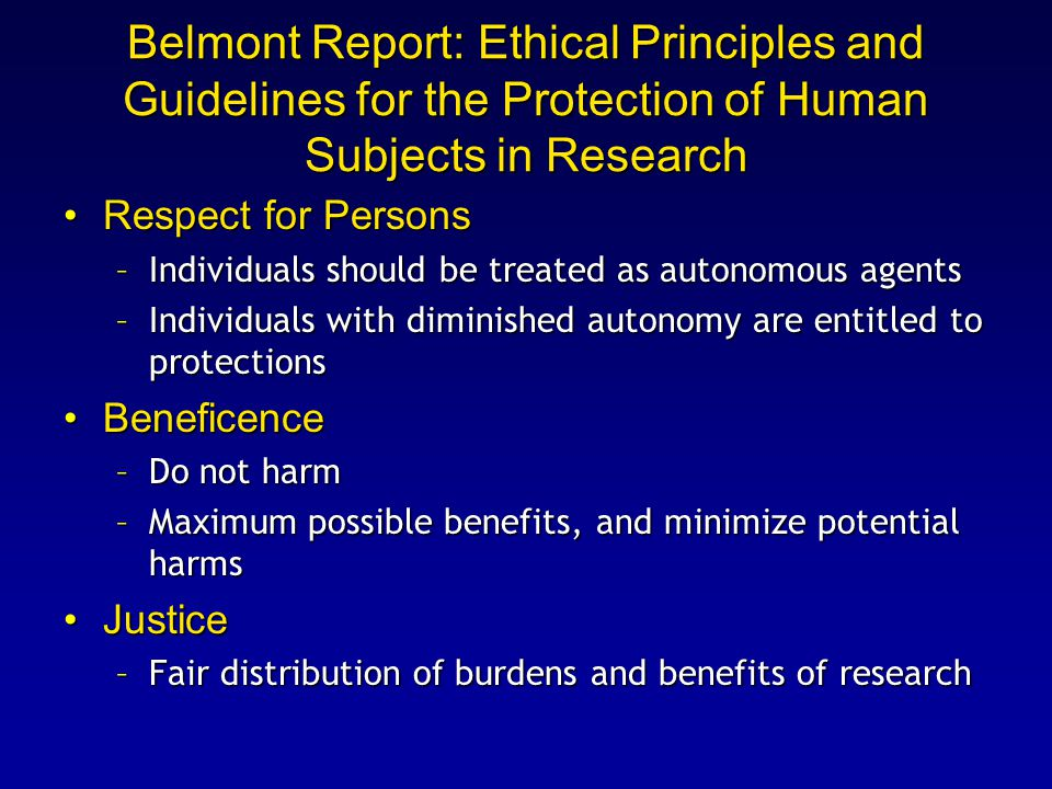 Belmont Report: Ethical Principles and Guidelines for the Protection of Human Subjects in Research