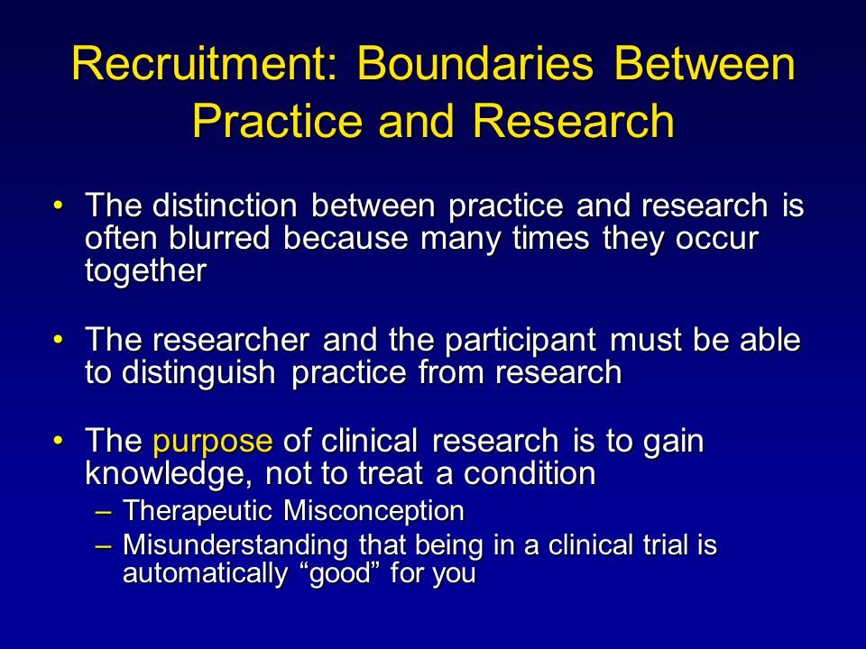 Recruitment: Boundaries Between Practice and Research