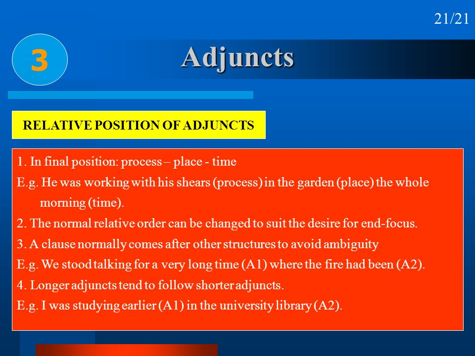 RELATIVE POSITION OF ADJUNCTS