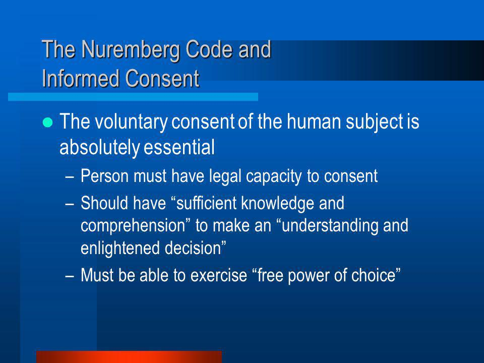The Nuremberg Code and Informed Consent