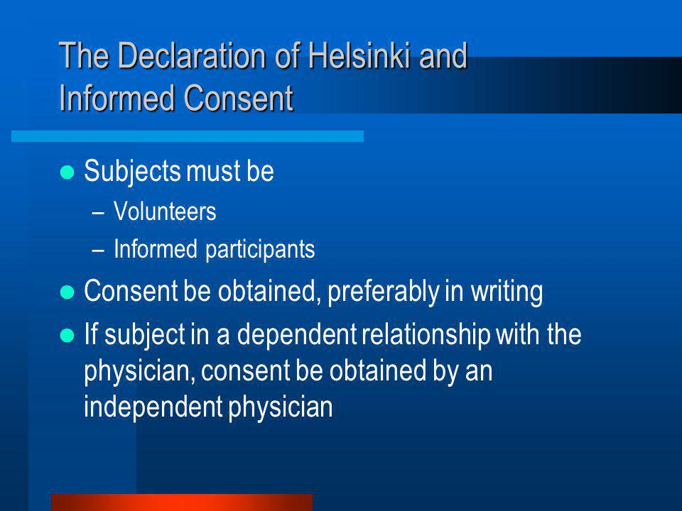 The Declaration of Helsinki and Informed Consent