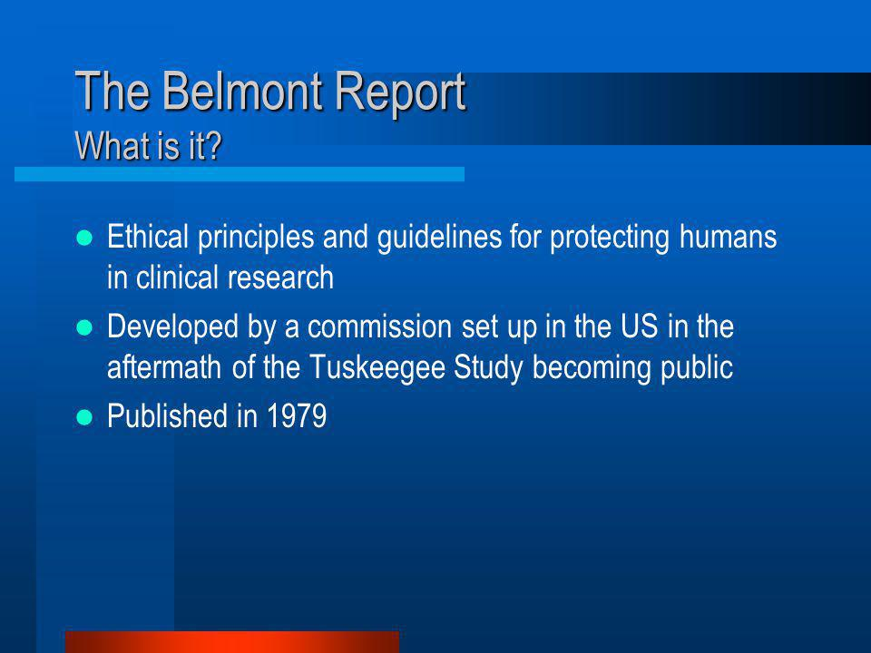 The Belmont Report What is it