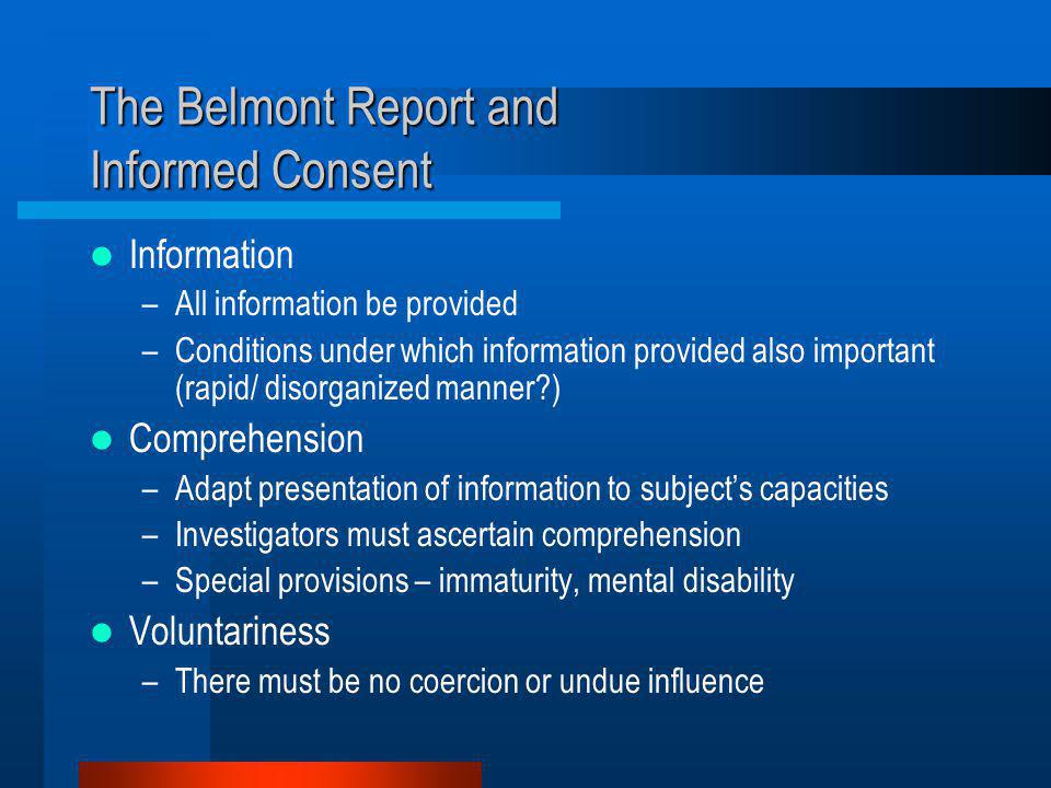 The Belmont Report and Informed Consent