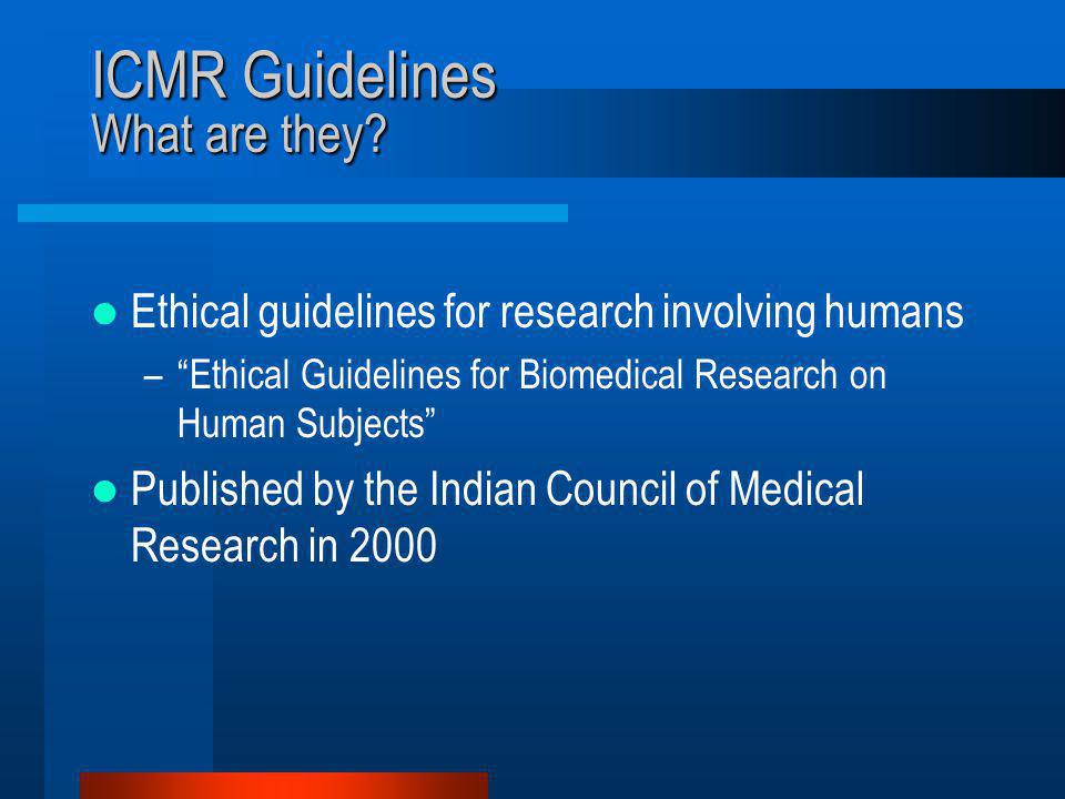 ICMR Guidelines What are they