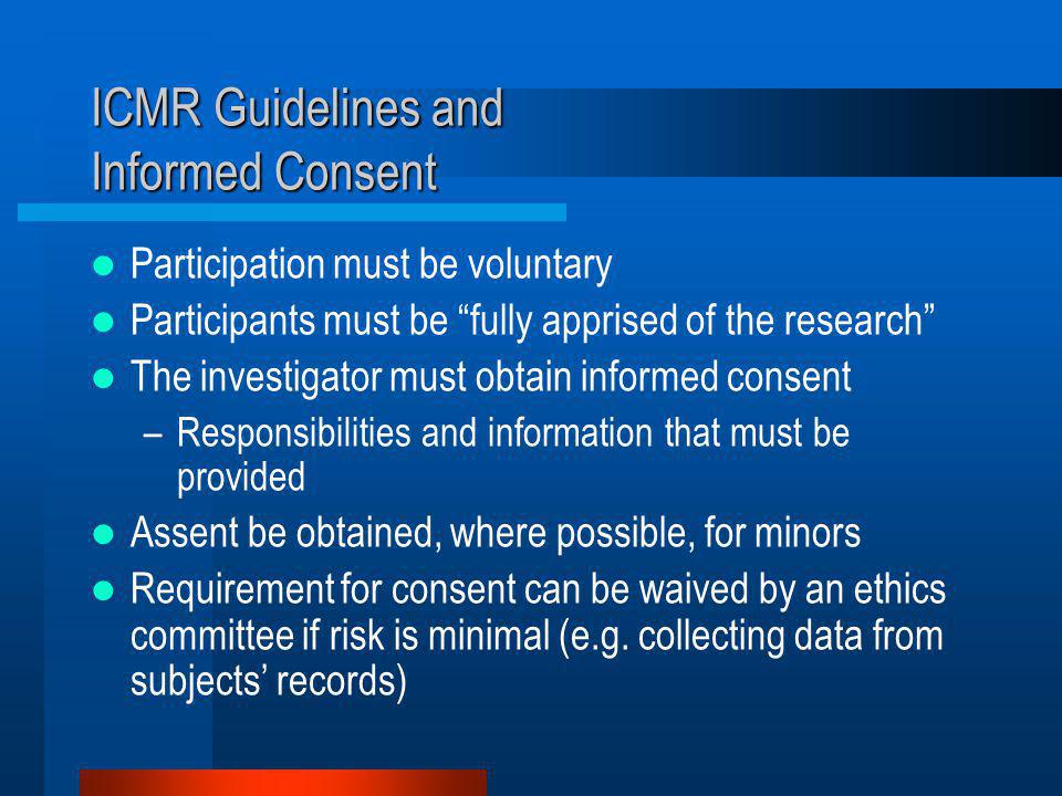 ICMR Guidelines and Informed Consent