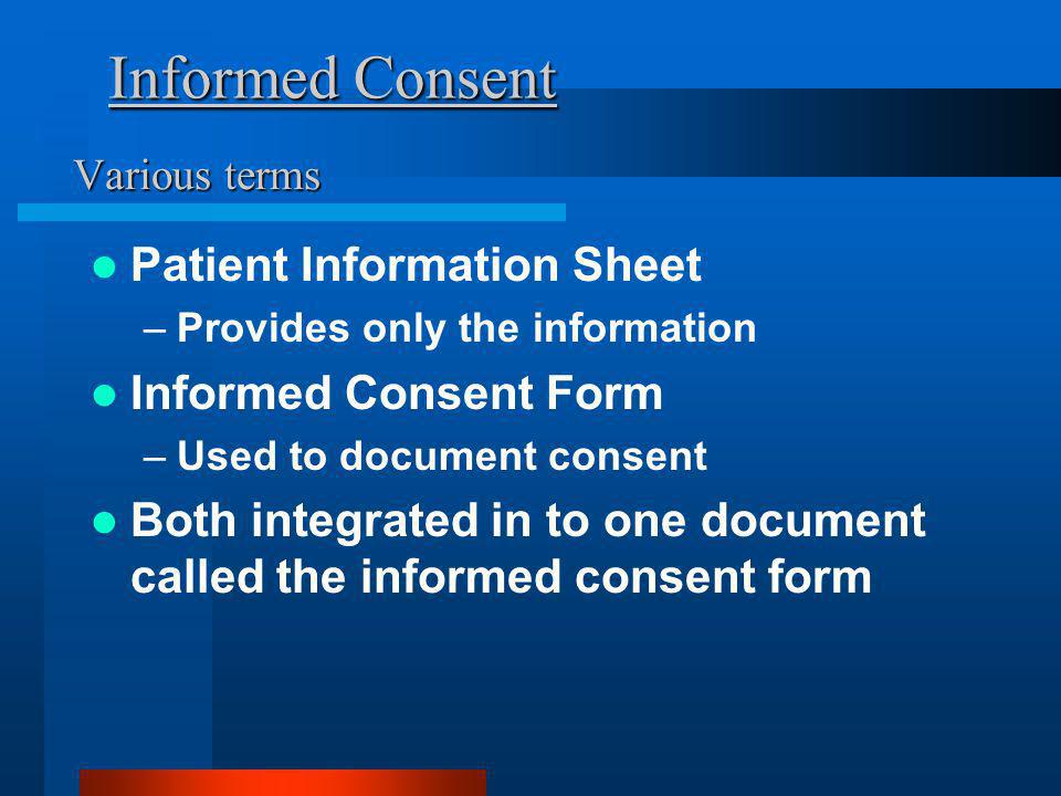 Informed Consent Patient Information Sheet Informed Consent Form