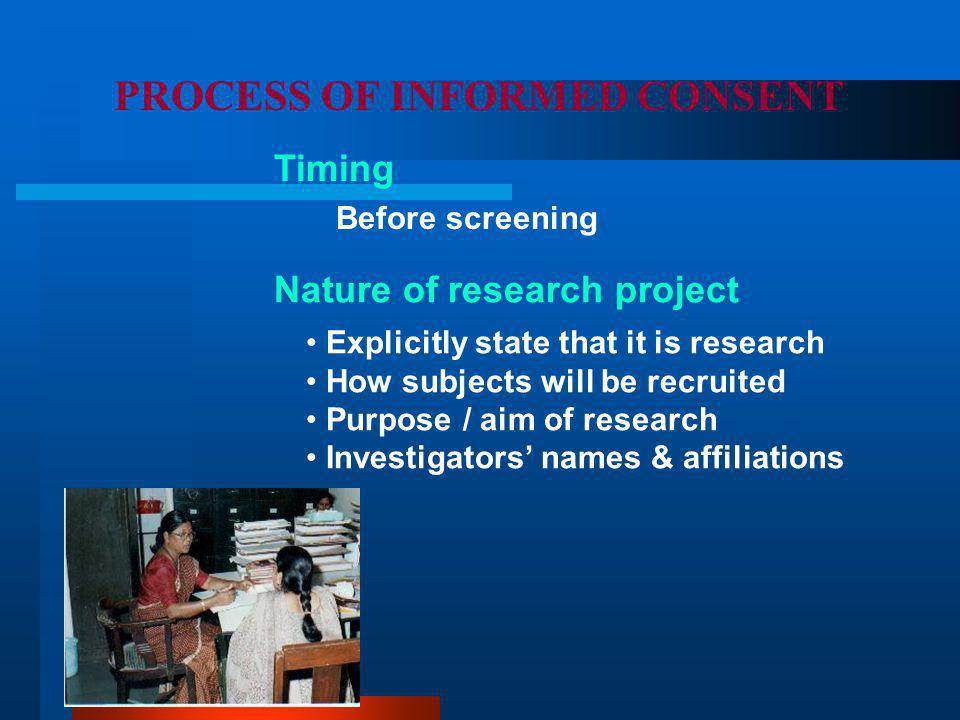 PROCESS OF INFORMED CONSENT