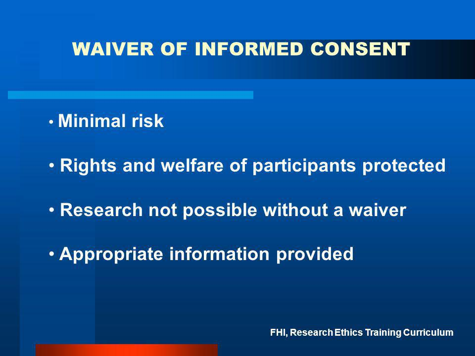 WAIVER OF INFORMED CONSENT