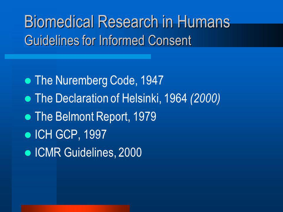 Biomedical Research in Humans Guidelines for Informed Consent