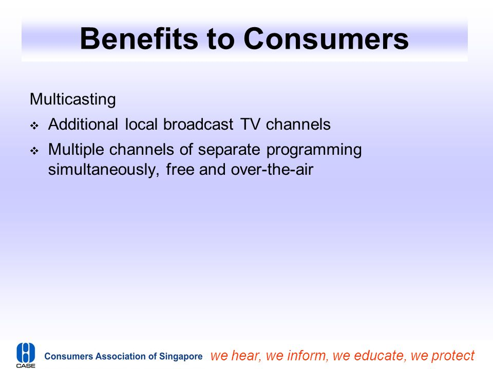 Benefits to Consumers Multicasting