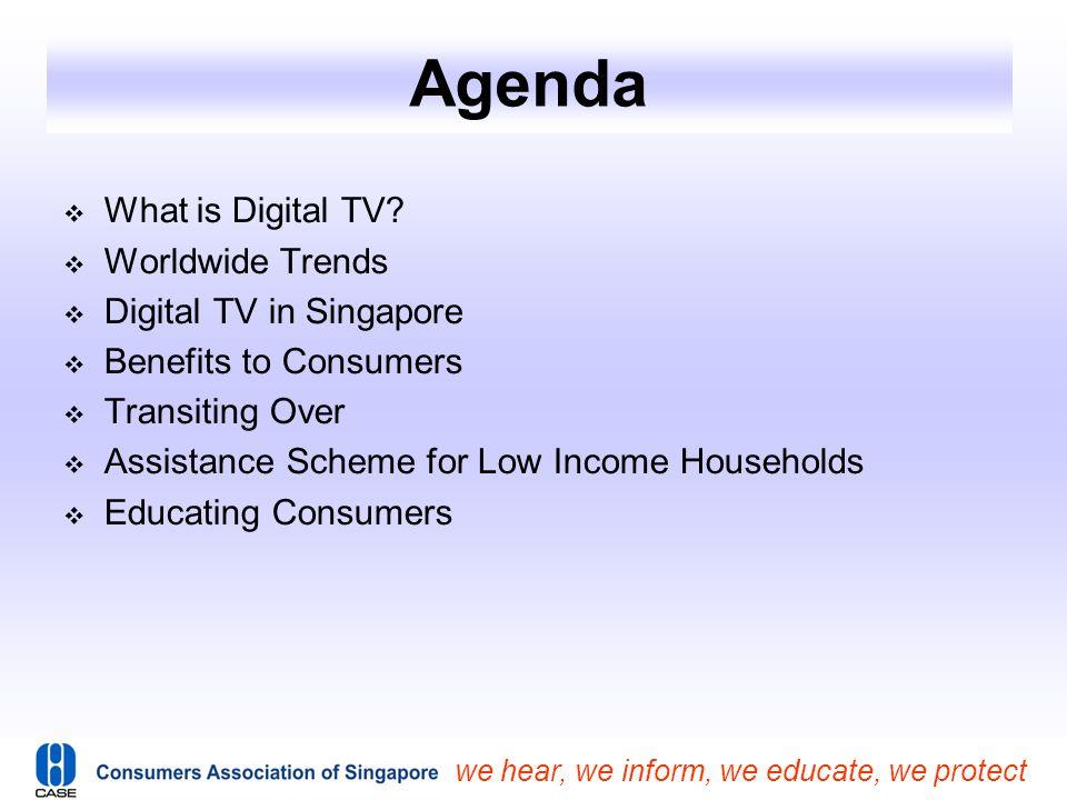 Agenda What is Digital TV Worldwide Trends Digital TV in Singapore