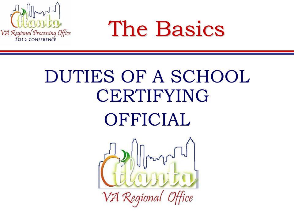 DUTIES OF A SCHOOL CERTIFYING